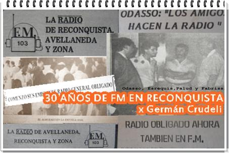 30 años de Radios FM en Reconquista
