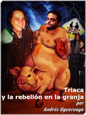 Triaca y la rebelión en la granja