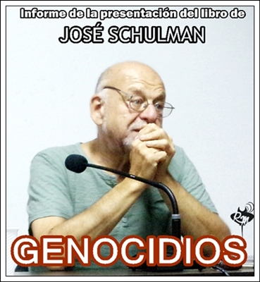 """José Schulman presentó """"Genocidios"""" en Reconquista"""