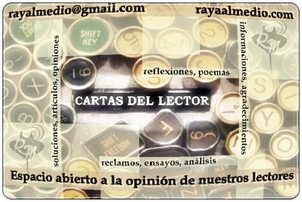 Carta del Lector: nueva sección de www.rayaalmedio.com