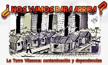 ¿Nos vamos para arriba?: La torre Vilaseca. Contaminación y dependencias