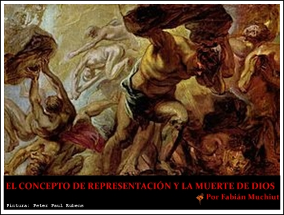 EL CONCEPTO DE REPRESENTACIÓN Y LA MUERTE DE DIOS