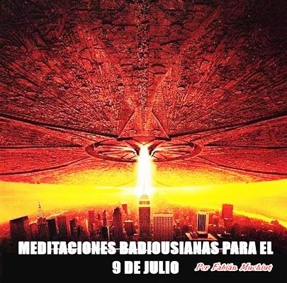 MEDITACIONES BADIOUSIANAS PARA EL 9 DE JULIO