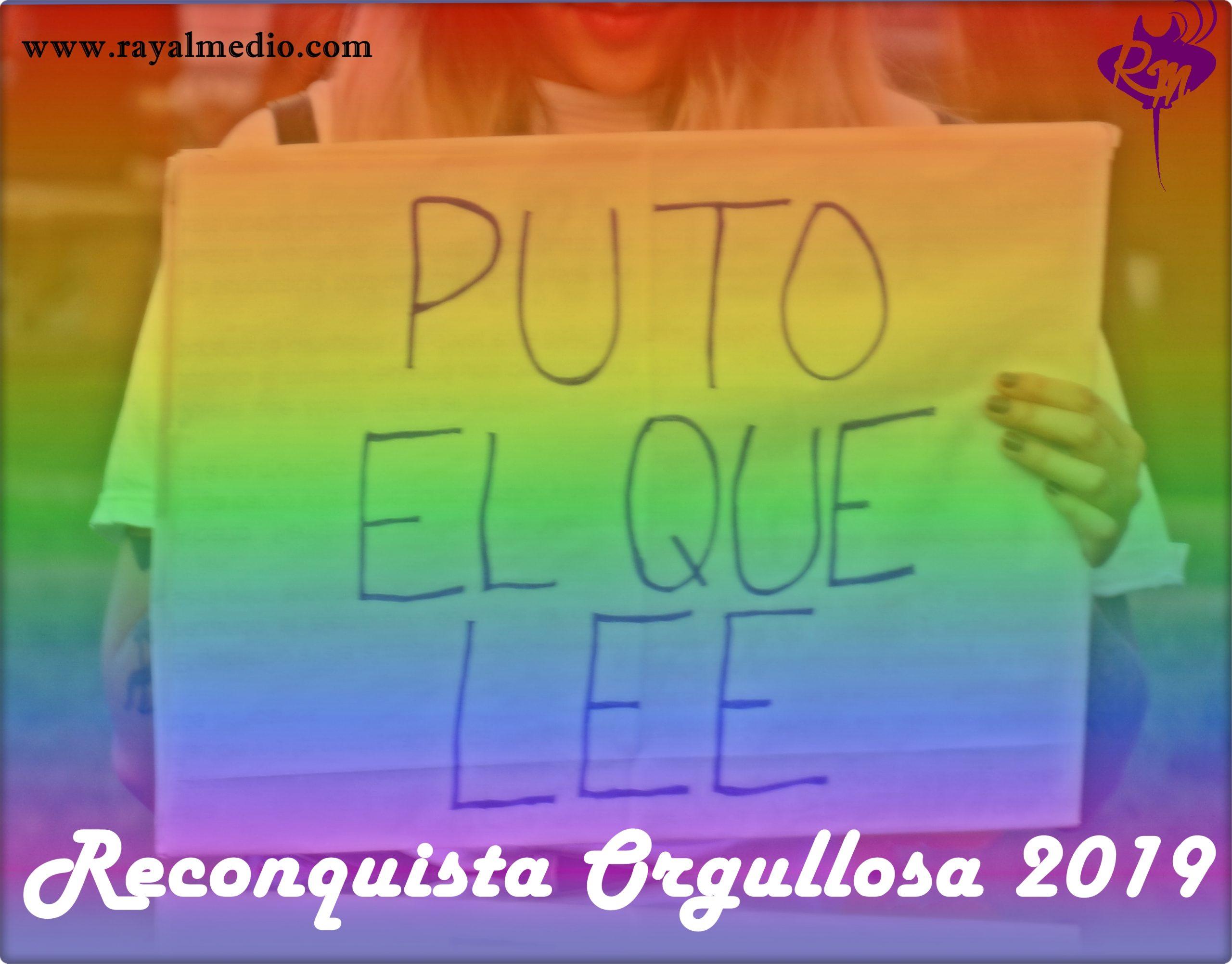 Reconquista Orgullosa 2019