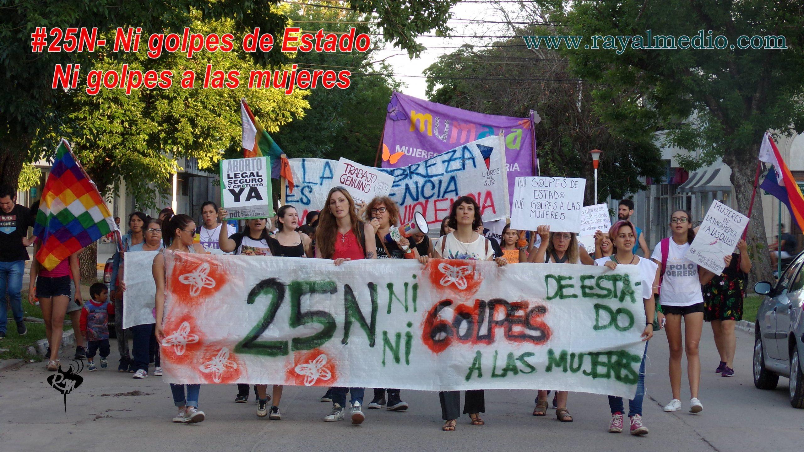 25N-Marcha: Ni golpes de Estado ni Golpes a las Mujeres