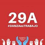 29A: LA DANZA ES TRABAJO- DECLARACIÓN