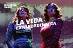 """Crítica Teatral: """"La Vida Extraordinaria"""""""