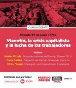 Charla-Debate-Virtual: Vicentin, la crísis capitalista y la lucha de lxs trabajadores